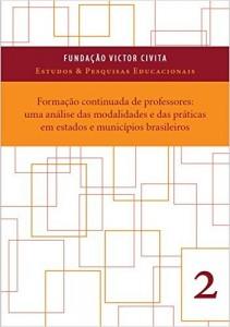 Baixar Formação continuada de professores: uma análise das modalidades e das práticas em estados e municípios brasileiros pdf, epub, eBook