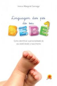 Baixar Linguagem dos pés do seu bebê pdf, epub, ebook