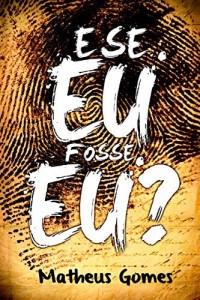 Baixar E se Eu fosse EU? pdf, epub, eBook