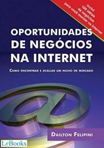 Baixar Oportunidades de negócios na internet: Como encontrar e avaliar um nicho de mercado (Ecommerce Melhores Práticas) pdf, epub, eBook