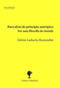 Baixar Para além do princípio antrópico: por uma filosofia do Outside pdf, epub, eBook