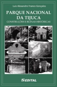 Baixar Parque Nacional da Tijuca: Construções e ruínas históricas pdf, epub, eBook