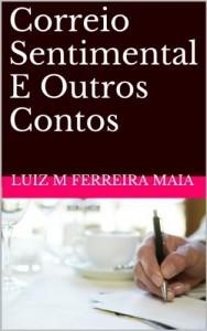 Baixar Correio Sentimental E Outros Contos pdf, epub, eBook