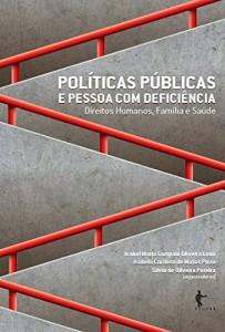 Baixar Políticas públicas e pessoa com deficiência: direitos humanos, família e saúde pdf, epub, eBook