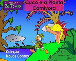 Baixar Cuco e a Planta Carnívora: Coleção Novos Contos pdf, epub, eBook