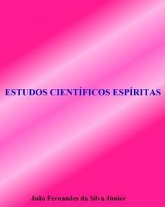 Baixar ESTUDOS CIENTÍFICOS ESPÍRITAS pdf, epub, ebook