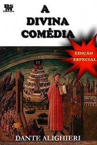 Baixar A Divina Comédia (Edição Especial com Análise Completa da Obra) [Índice Ativo] pdf, epub, eBook