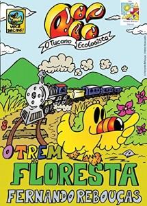 Baixar Oi! O Tucano Ecologista – O Trem na Floresta – Coleção Você Decide Vol02 pdf, epub, eBook