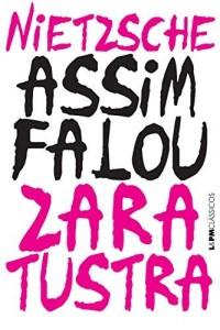Baixar Assim falou Zaratustra: Um livro para todos e para ninguém pdf, epub, eBook