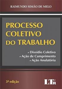 Baixar Processo Coletivo do Trabalho pdf, epub, ebook