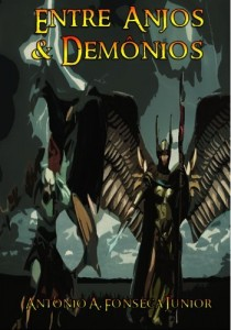 Baixar Entre Anjos e Demônios (Trilogia das Lanças de Christos Livro 1) pdf, epub, eBook