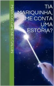 Baixar Tia Mariquinha, me conta uma estória? pdf, epub, ebook