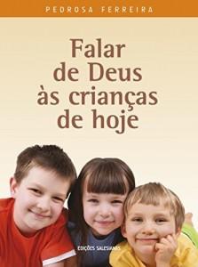 Baixar Falar de Deus às crianças de hoje pdf, epub, eBook