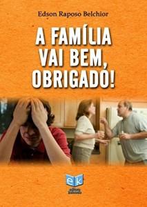 Baixar A Família vai bem, Obrigado! pdf, epub, eBook