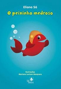 Baixar O peixinho medroso (Babybooks) pdf, epub, eBook