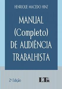 Baixar Manual (Completo) de Audiência Trabalhista pdf, epub, ebook