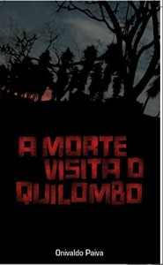 Baixar A Morte visita o Quilombo pdf, epub, eBook