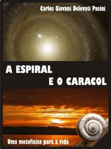 Baixar A Espiral e o Caracol pdf, epub, eBook