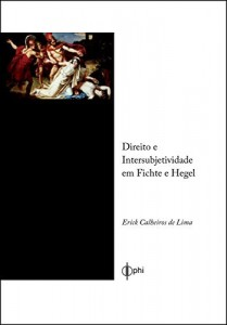 Baixar Direito e Intersubjetividade em Fichte e Hegel pdf, epub, eBook