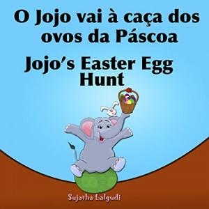 Baixar Livro infantil em Ingles: O Jojo vai à caça dos ovos da Páscoa.Jojo's Easter Egg: Livros para crianças (Edição Bilíngue) Bilíngue Português Inglês. Livros … ilustrado. Bilíngue Português Inglês 11) pdf, epub, eBook