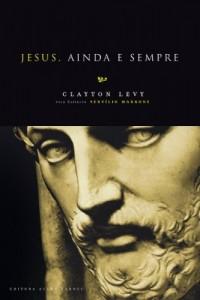 Baixar Jesus, Ainda e Sempre pdf, epub, ebook
