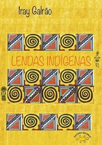 Baixar Lendas Indígenas pdf, epub, ebook