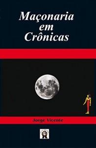 Baixar Maçonaria em Crônicas pdf, epub, eBook