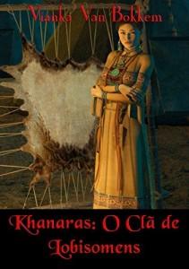 Baixar Khanaras: O Clã De Lobisomens pdf, epub, eBook
