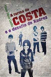 Baixar A turma do Costa e o desafio de Xadrez pdf, epub, eBook