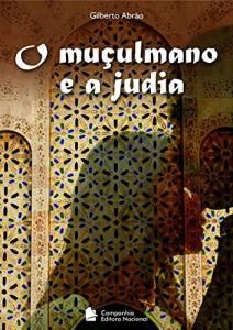 Baixar O Muçulmano e a judia pdf, epub, eBook