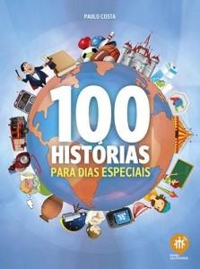 Baixar 100 histórias para dias especiais pdf, epub, eBook