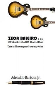 Baixar ZECA BALEIRO E AS ESCOLAS LITERÁRIAS BRASILEIRAS: Comparação entre as letras de Zeca Baleiro e as Escolas literárias brasileiras pdf, epub, eBook