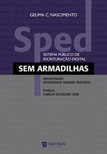 Baixar Sped: (sistema público de escrituração digital) sem Armadilhas pdf, epub, eBook