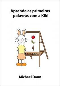 Baixar Aprenda as primeiras palavras com a Kiki (Aprenda com a Kiki Livro 5) pdf, epub, eBook