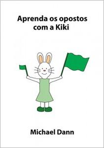 Baixar Aprenda os opostos com a Kiki (Aprenda com a Kiki Livro 4) pdf, epub, eBook