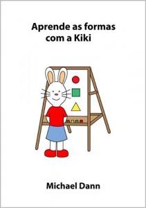 Baixar Aprende as formas com a Kiki (Aprende com a Kiki Livro 3) pdf, epub, eBook