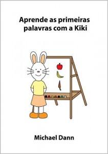 Baixar Aprende as primeiras palavras com a Kiki (Aprende com a Kiki Livro 5) pdf, epub, eBook