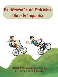 Baixar As Aventuras de Pedrinho, Ubi e Branquinha pdf, epub, ebook