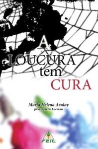 Baixar A loucura tem cura pdf, epub, ebook