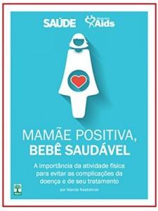Baixar Mamãe positiva, bebê saudável pdf, epub, eBook