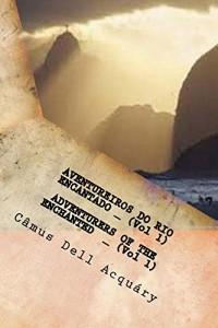 Baixar AVENTUREIROS DO RIO ENCANTADO (Vol 1) ADVENTURERS OF THE ENCHANTED RIVER (Vol 1) pdf, epub, ebook