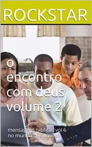 Baixar o encontro com deus volume 2: mensagens biblicas vol  6 no mundo das ilusões (mensagens biblicas volume 6) pdf, epub, ebook