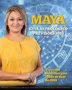 Baixar Maya – Guia Astrológico – Previsões 2015 pdf, epub, ebook