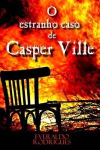 Baixar O Estranho Caso de Casper Ville pdf, epub, eBook