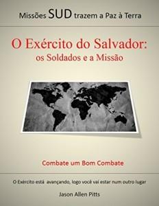Baixar O Exército do Salvador: os Soldados e a Missão pdf, epub, eBook