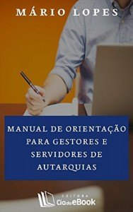 Baixar Manual de orientação para gestores e servidores de autarquias pdf, epub, ebook