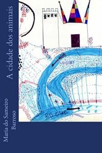 Baixar A cidade dos animais: Livro para crianças pdf, epub, eBook