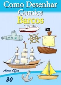 Baixar Como Desenhar Comics: Barcos (Livros Infantis Livro 30) pdf, epub, eBook