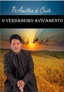 Baixar O Verdadeiro Avivamento – Amilton de Cristo pdf, epub, ebook