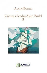Baixar Contos e lendas Alain Bodel II pdf, epub, eBook